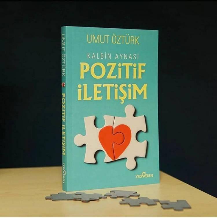 Radyo & Tv Programcısı - Yazar Umut Öztürk'ün 'Kalbin Aynası Pozitif İletişim' Kitabı Çıktı!